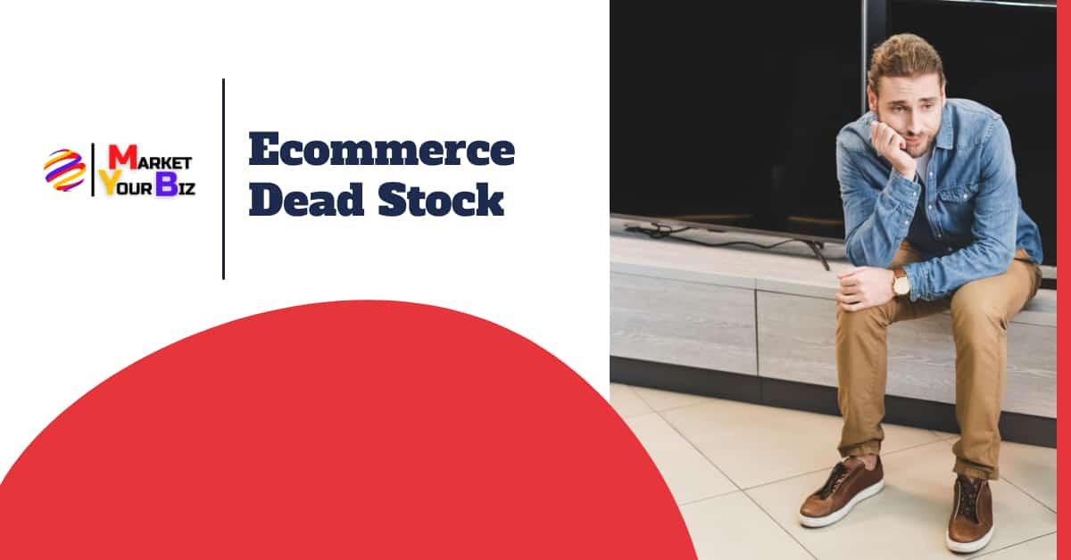ecommerce deadstock